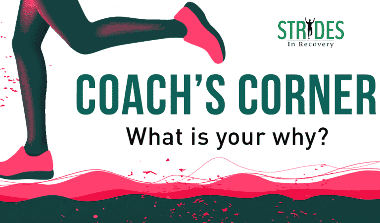 Coach's Corner: What Is Your Why?
