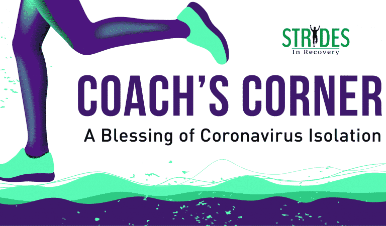 A Blessing of Coronavirus Isolation