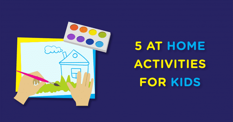 5 Activities For Kids (And Adults) During Isolation