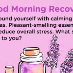 Recovery Quote Calming aromas