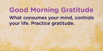 gratitude quotes practice gratitude