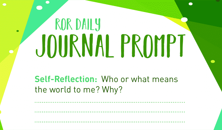 Self-Reflection Journal Prompt : Your World
