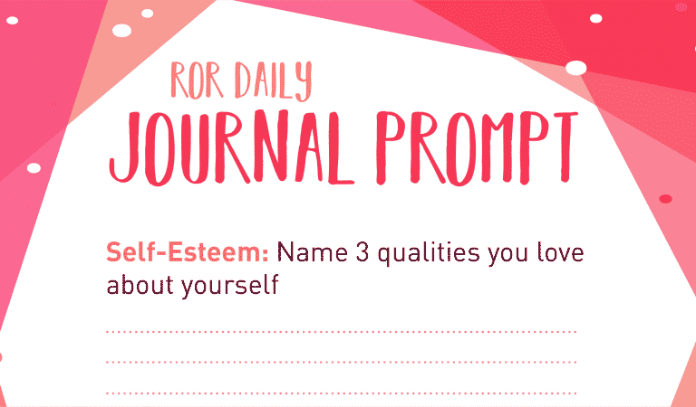 Self-Esteem Journal Prompt: 3 Qualities You Love
