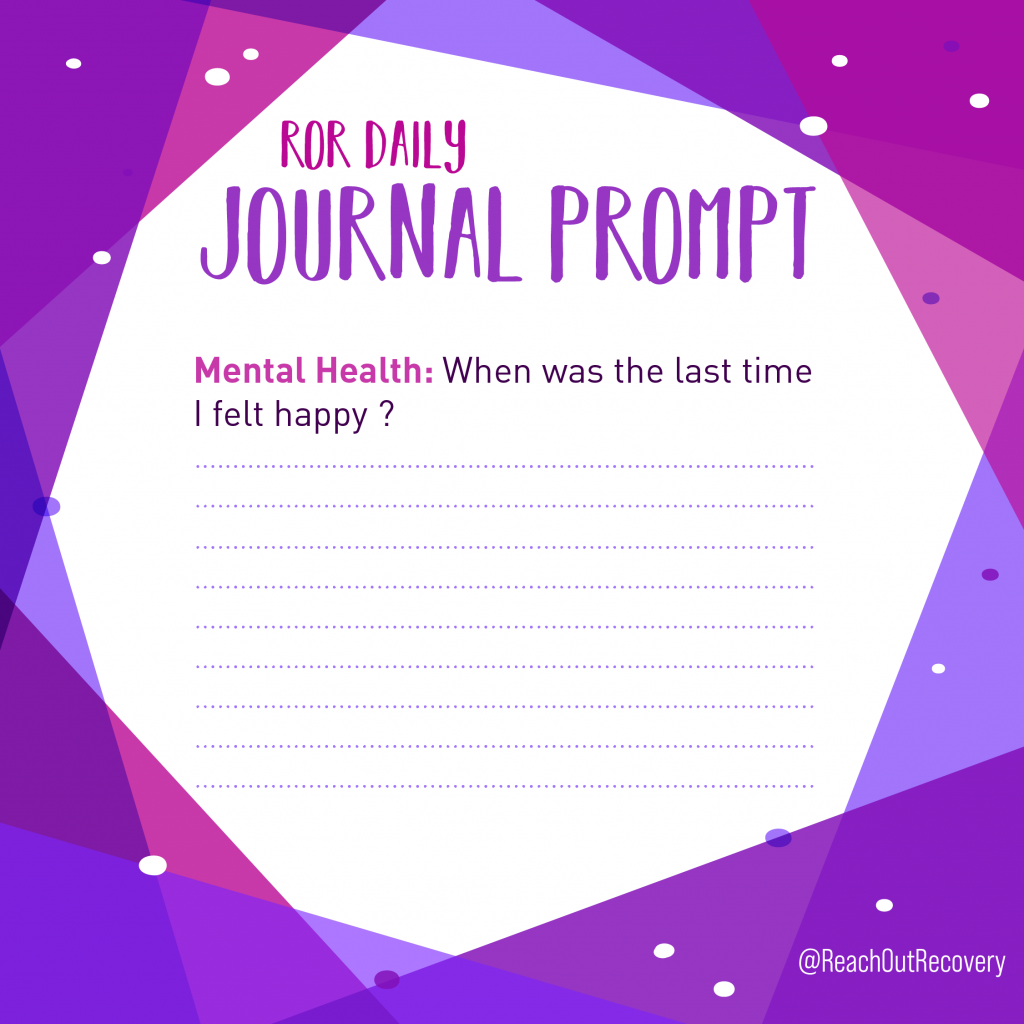 mental health journal prompt when was I happy