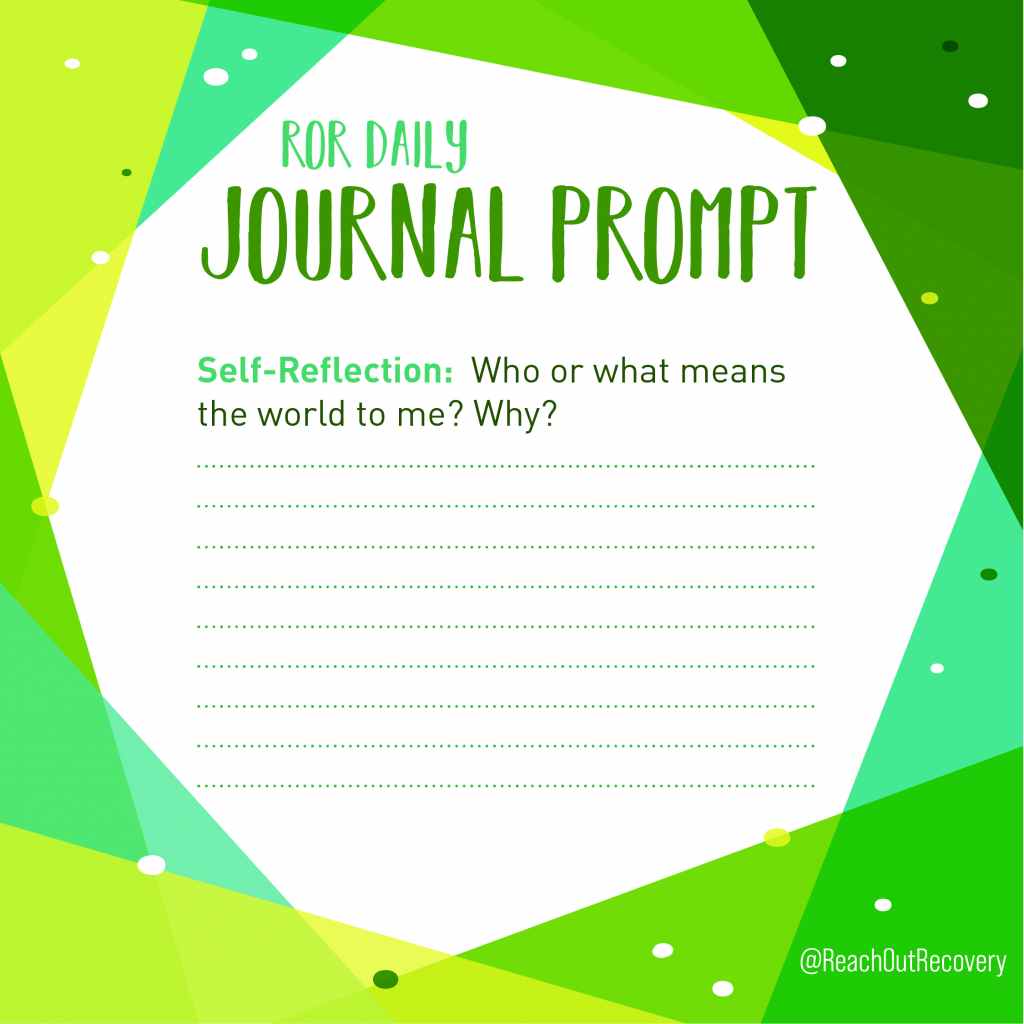 self reflection journal prompt who means the world to me