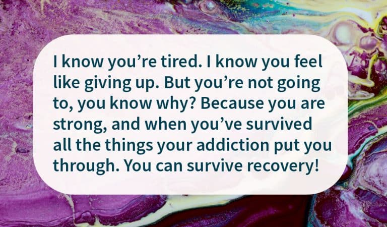 Sober Quote: You Can Survive Recovery