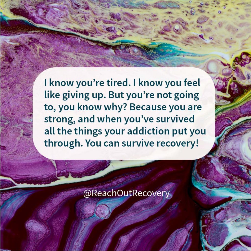 Sobriety quote: You can survive recovery