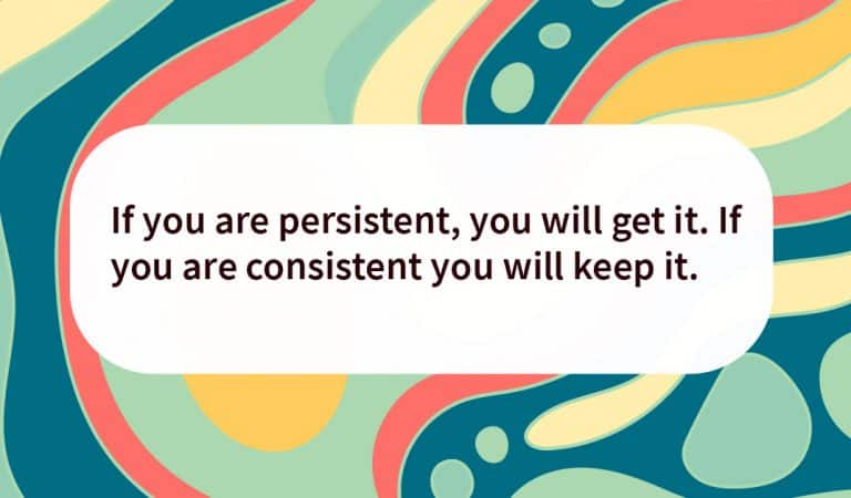 Sobriety Quote: If you are persistent