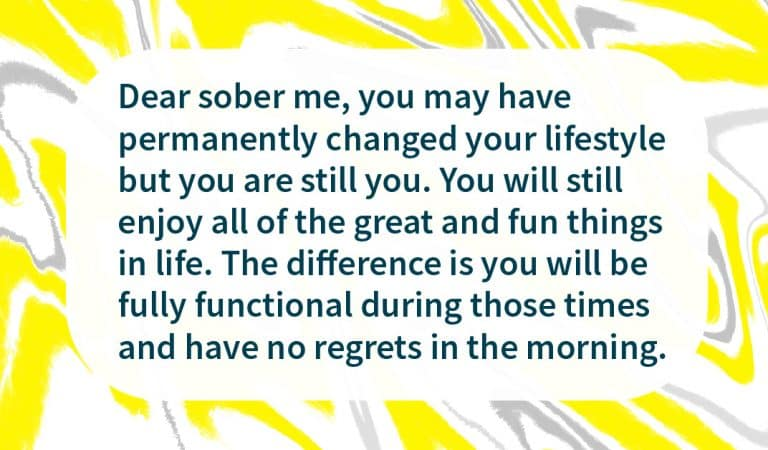 Sobriety Quote: Dear sober me
