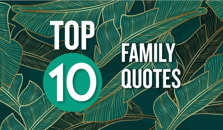 Top 10 Family Quotes