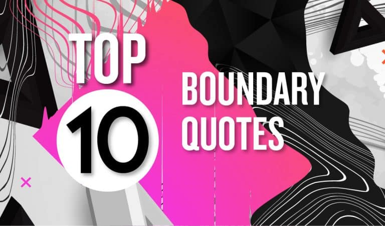 Top 10 Boundary Quotes