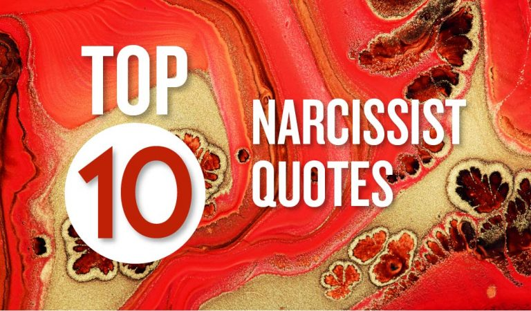 Top 10 Narcissist Quotes