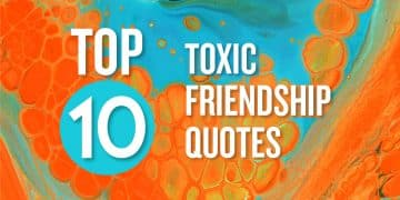 to 10 toxic friendship quotes