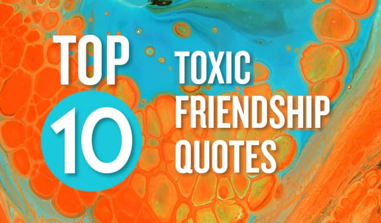 Top 10 Toxic Friendship Quotes