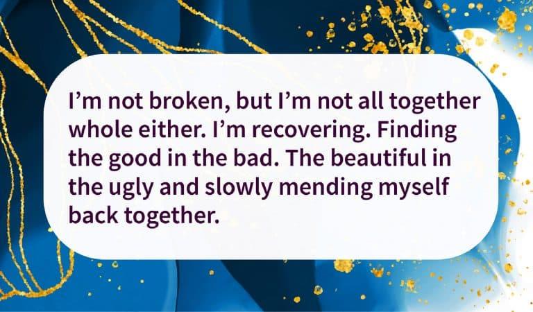 Sober Quote: I'm Not Broken